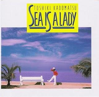 Toshiki Kadomatsu--Sea Is A Lady [1987]