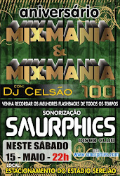 Aniversrio MixMania com Dj Celso dia 15 de maio...