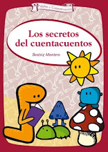 LOS SECRETOS DEL CUENTACUENTOS. Autora: Beatriz Montero. Editorial CCS. 3 Edicin