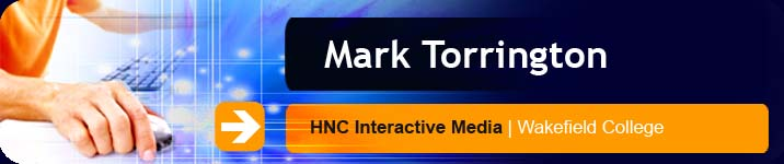 Mark Torrington | HNC Interactive Media | Wakefield College
