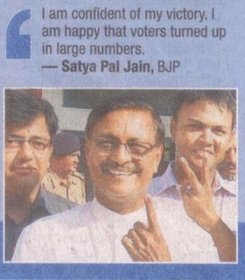 I am confident of my victory. I am happy that voters turned up in large numbers - Satya Pal Jain