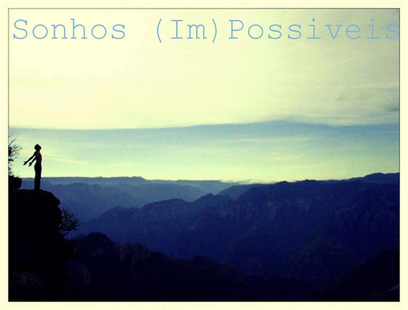 Sonhos (Im)Possiveis