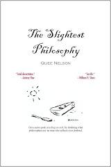 The Slightest Philosophy