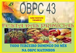FESTA DAS PRIMICIAS NA OBPC MATINHOS