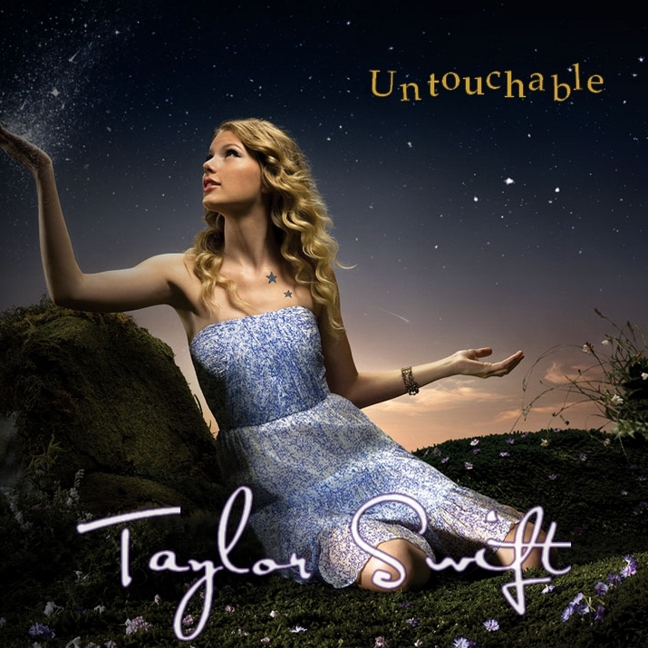 Taylor Swift Untouchable. Untouchable