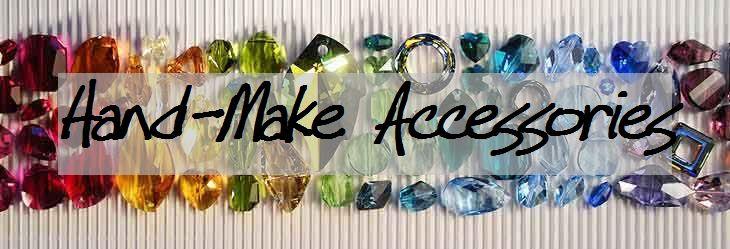 Hand-Make Accessories