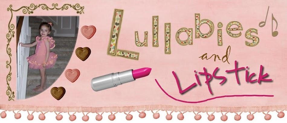 Lullabies & Lipstick