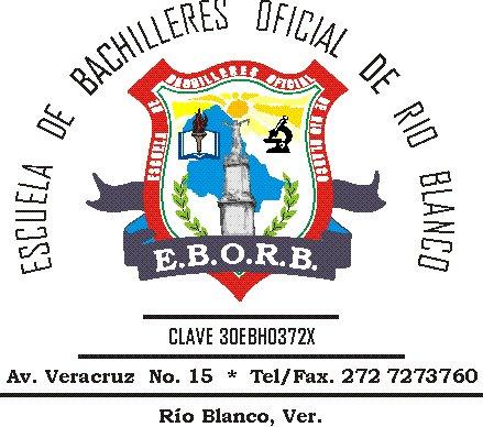 ESCUELA DE BACHILLERES OFICIAL DE RIO BLANCO
