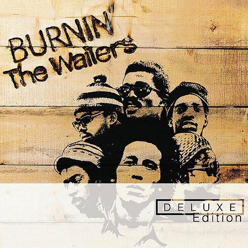 Ce que vous écoutez  là tout de suite - Page 5 The+Wailers+%281973%29+-+Burnin%27+%28Deluxe+Edition+2004%29+%28A%29