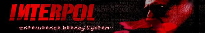 İNTERPOL- İntelligence Agency System