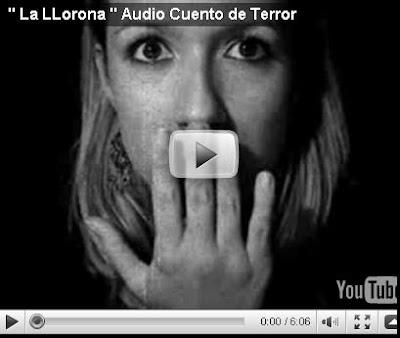 Videos de Terror de la llorona