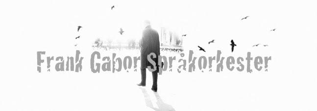 Frank Gabor Språkorkester