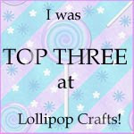 Top 3 At Lollipop Crafts