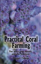 Practical Coral Reef Farming