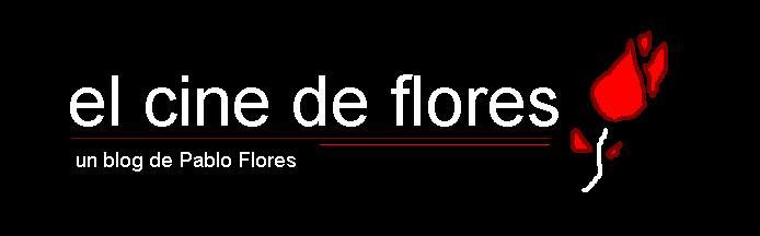 el cine de flores