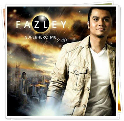 Fazley - Superheromu Lirik dan Video