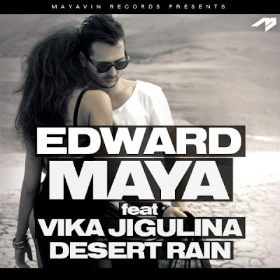 Edward Maya - Desert Rain (ft. Vika Jigulina) Lyrics