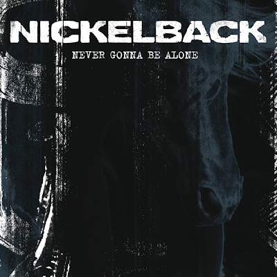 Nickelback - Never Gonna Be Alone Lyrics