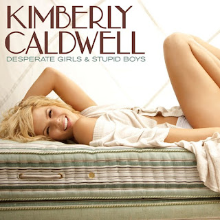 Kimberly Caldwell - Desperate Girls & Stupid Boys Lyrics