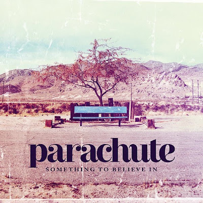 Parachute - Something To Believe In (Jeremiah) Lyrics