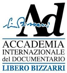 """ACCADEMIA INTERNAZIONALE DEL DOCUMENTARIO """"LIBERO BIZZARRI"""""""