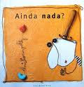 AINDA NADA