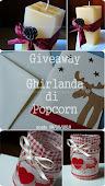 """Giveaway di... """"Ghirlanda di Popcorn"""""""