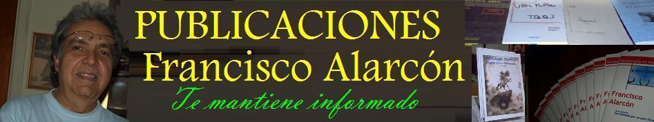 <br>PUBLICACIONES <br> FRANCISCO  ALARCÓN