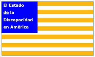 Bandera estadounidense, en lugar de las estrellas hay una leyenda: El estado de la discapacidad en América