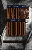 The Magic of Blood by Dagoberto Gilb front cover