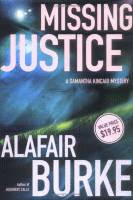 Missing Justice, A Samantha Kincaid Mystery by Alafair Burke front cover