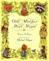 Old Mother West Wind by Thornton W. Burgess illustrated by Michael Hague front cover