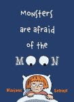 'Monsters are Afraid of the Moon' by Marjane Satrapi front cover