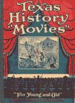 Texas History Movies 1932 digest edition front cover