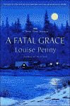'A Fatal Grace, A Three Pines Mystery' by Louise Penny US hardcover edition front cover