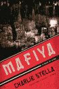 'Mafiya, A Novel of Crime' by Charlie Stella