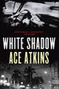 'White Shadow' by Ace Atkins hardcover edition front cover