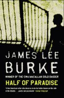 Half of Paradise by James Lee Burke front cover