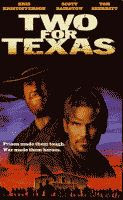 Two for Texas starring Kris Kristoffersen and Scott Bairstow