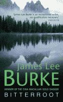 Bitterroot by James Lee Burke front cover