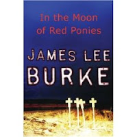 In the Moon of Red Ponies by James Lee Burke front cover