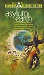 The front cover of 'Asylum Earth' by Bruce Elliott.