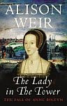 A color photo of the front cover of 'The Lady in the Tower' by Alison Weir.