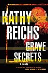 A color photo of the front cover of 'Grave Secrets' by Kathy Reichs.