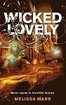 A color photo of the front cover of the UK edition of 'Wicked Lovely' by Melissa Marr.