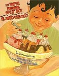 A color photo of the front cover of 'The Triple Banana Split Boy / El niño goloso' by Lucha Corpi.