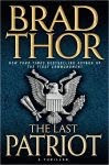 The front cover of 'The Last Patriot' by Brad Thor.