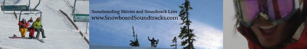 Snowboarding Music Soundtracks