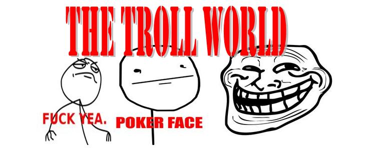 The Troll World