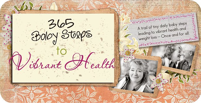 365 Baby Steps to Vibrant Health
